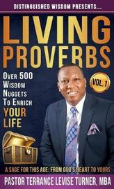 Distinguished Wisdom Presents . . . Living Proverbs-Vol.1 by Terrance Levise Turner image