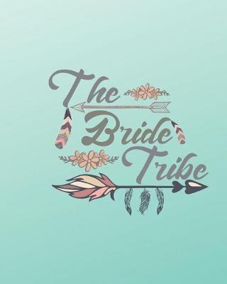 The Bride Tribe by Casa Amiga Friend