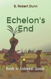 Echelon's End by E. Robert Dunn image