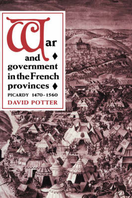War and Government in the French Provinces by David Potter image