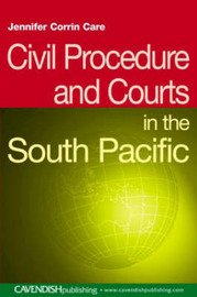 Civil Procedure and Courts in the South Pacific by Jennifer Corrin Care image