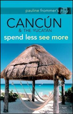 Pauline Frommer's Cancun and the Yucatan by Christine Delsol image