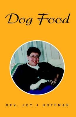 Dog Food by Rev. Joy J Hoffman image