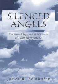 Silenced Angels by James Peinkofer