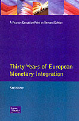 Thirty Years of European Monetary Integration: From the Werner Plan toEMU by Alfred Steinherr image