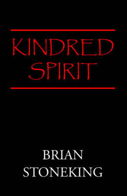 Kindred Spirit by Brian Stoneking