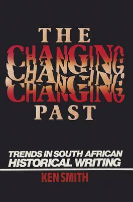 The Changing Past by Ken Smith