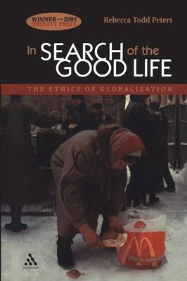 In Search of the Good Life by Rebecca Todd Peters image