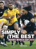 Simply the Best: 2015 Rugby World Cup Review by Ian Robertson
