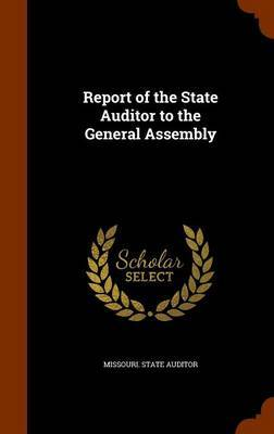 Report of the State Auditor to the General Assembly
