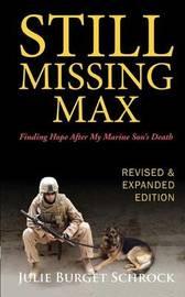 Still Missing Max by Julie Burget Schrock