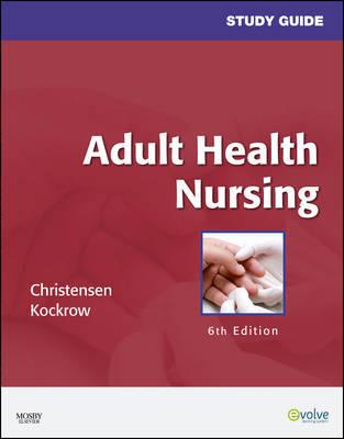Study Guide for Adult Health Nursing by Barbara Lauritsen Christensen image