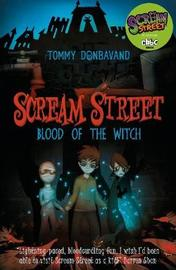 Blood of the Witch (Scream Street #2) by Tommy Donbavand image