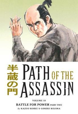 Path Of The Assassin Volume 10: Battle For Power Part Two by Kazuo Koike image