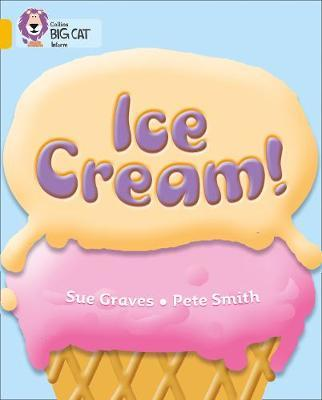 Ice Cream by Sue Graves