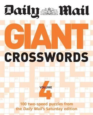 """The Daily Mail: Giant Crosswords 4 by """"Daily Mail"""""""