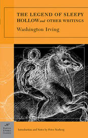 The Legend of Sleepy Hollow and Other Writings (Barnes & Noble Classics Series) by Washington Irving