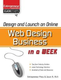 Design and Launch an Online Web Design Business in a Week by Jason Rich image
