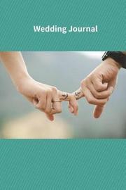 Wedding Journal by R. Jain