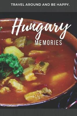Memories Hungary by Reiseerinnerungen Verlag