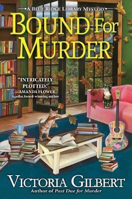 Bound For Murder by Victoria Gilbert