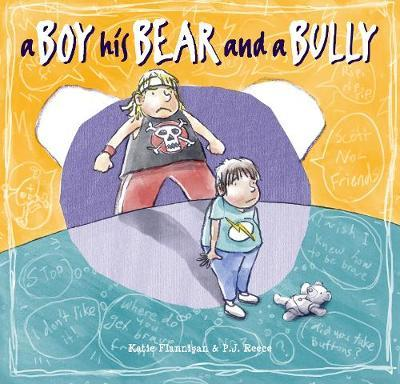 A Boy, His Bear and a Bully by Katie Flannigan