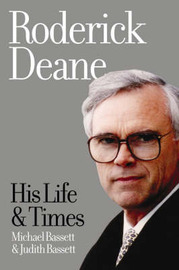 Roderick Deane: His Life and Times by Michael Bassett image