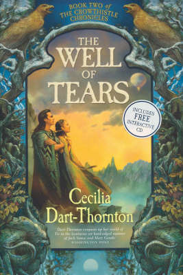 The Well of Tears: Book Two of the Crowthistle Chronicles by Cecilia Dart-Thornton image