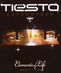 Tiesto: Copenhagen – Elements Of Life on