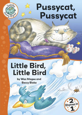 Pussy Cat Pussy Cat: WITH Little Bird, Little Bird by Wes Magee