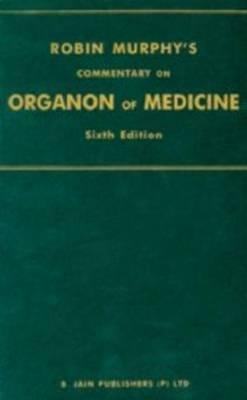 Hahneman's Organon of Medicine by Robin Murphy