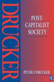 Post-Capitalist Society by Peter Drucker image
