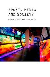 Sport, Media and Society by Laura Hills