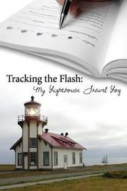 Tracking the Flash by Katy Pye