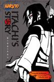 Naruto: Itachi's Story, Vol. 2 by Takashi Yano