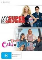 My Super Ex-Girlfriend / The Truth About Cats & Dogs (2 Disc Set) on DVD