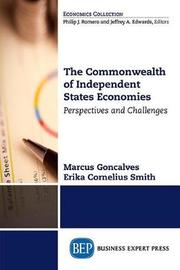 The Commonwealth of Independent States Economies by Marcus Goncalves
