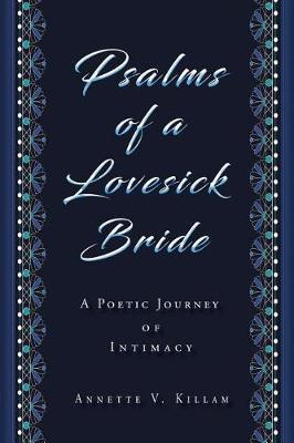 Psalms of a Lovesick Bird by Annette V Killam image