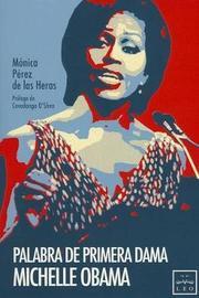 Palabra de Primera Dama. Michelle Obama by Ma Pz de Las Heras image