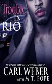 Trouble In Rio by Carl Weber image