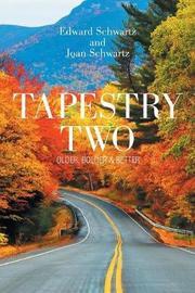 Tapestry Two by Edward Schwartz