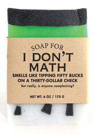 Whiskey River Co: Soap - I Don't Math