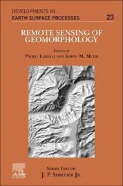 Remote Sensing of Geomorphology: Volume 23