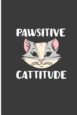 Pawsitive Cattitude by India Palmer