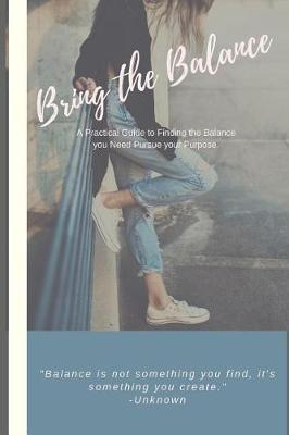 Bring the Balance by Autumn Free Wilson
