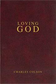 Loving God by Charles W Colson image