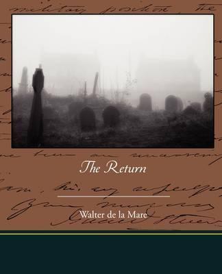 The Return by Walter de La Mare image