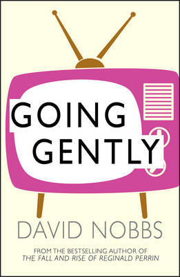 Going Gently by David Nobbs image