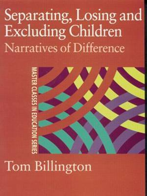 Separating, Losing and Excluding Children by Tom Billington