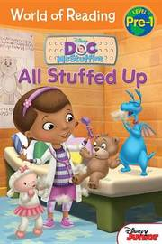 World of Reading: Doc McStuffins All Stuffed Up by Disney Book Group